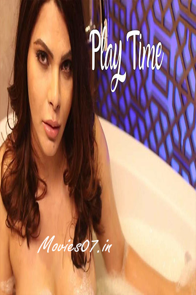 Play Time – Sherlyn Chopra