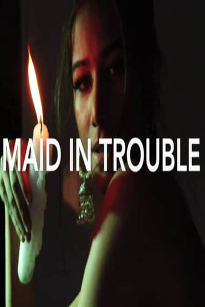 Maid in Trouble (Poonam Pandey)