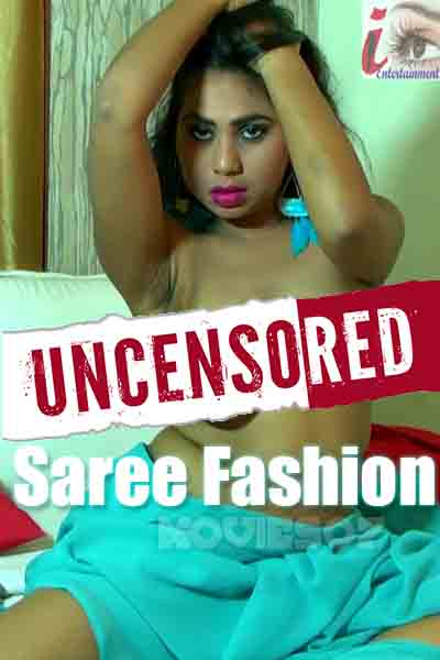 Saree Fashion (Uncensored)